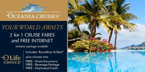 FREE Onboard Extras - Oceania Luxury Cruises