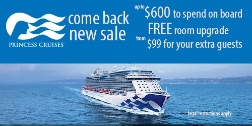 COME BACK NEW with Princess Cruises