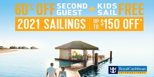 Royal Caribbean 60% off second guest, Kids Free